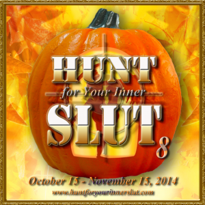 Hunt for Your Inner Slut 8